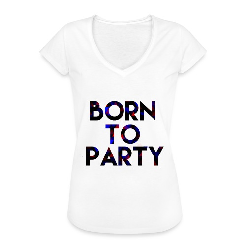 Born to Party - Women's Vintage T-Shirt