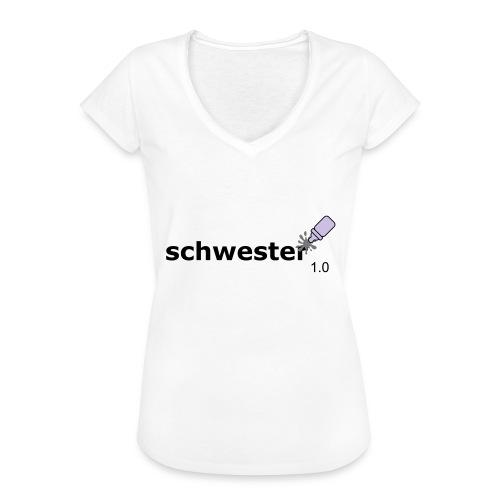 Schwester_1-0 - Frauen Vintage T-Shirt