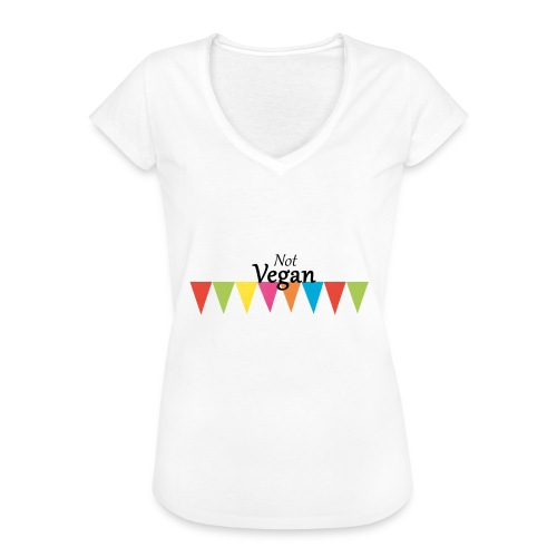 Not Vegan - Women's Vintage T-Shirt