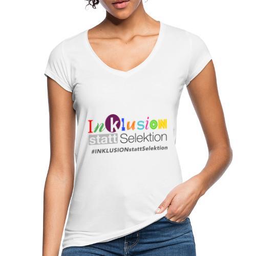 Inklusion statt Selektion - Frauen Vintage T-Shirt