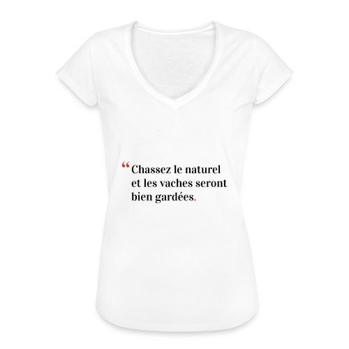 Chassez le naturel - T-shirt vintage Femme