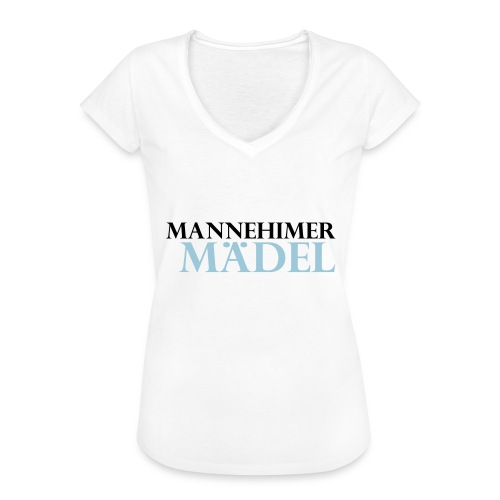 mannheimer maedel - Frauen Vintage T-Shirt