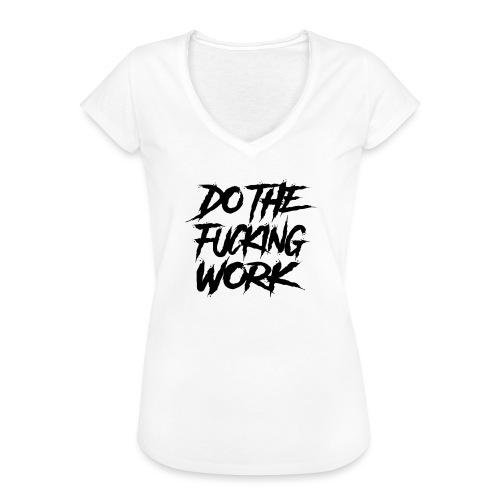 do the fucking work - Vintage-T-shirt dam