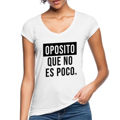 Oposito que no es poco - Camiseta vintage mujer