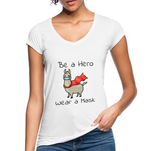 Sei ein Held, trag eine Maske! - Frauen Vintage T-Shirt