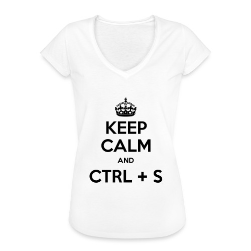 Keep Calm and CTRL+S - T-shirt vintage Femme