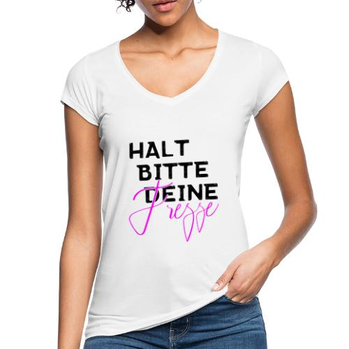 Halt bitte deine Fresse - Frauen Vintage T-Shirt