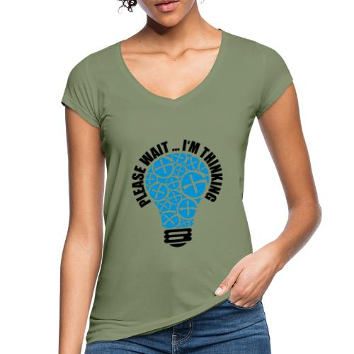 PLEASE WAIT ... I'M THINKING - Frauen Vintage T-Shirt