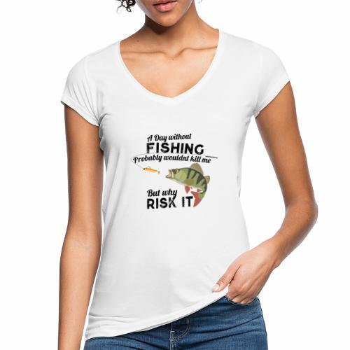 A Day without Fishing Angeln Fishyworm Bass Barsch - Frauen Vintage T-Shirt
