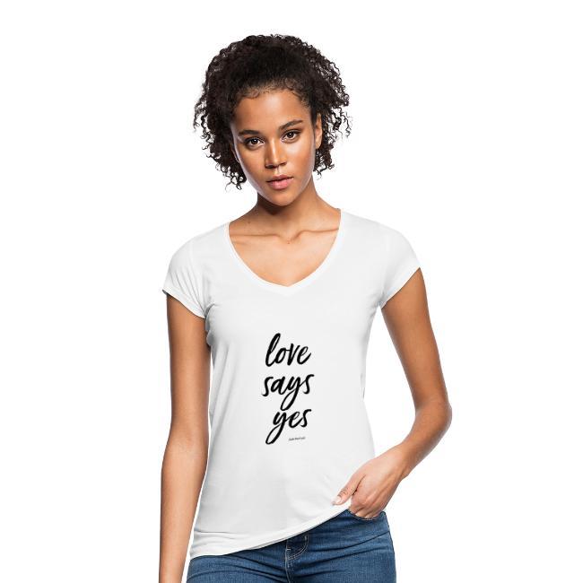 Love says yes diagonal schwarz