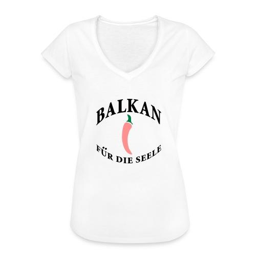 balkan für die seele - Frauen Vintage T-Shirt