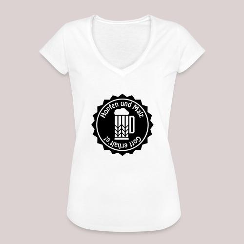 Hopfen und Malz - Gott erhalt's! - Bier - Alkohol - Frauen Vintage T-Shirt