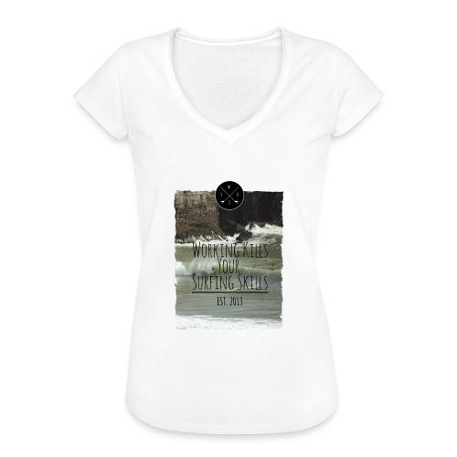 Working kills your surfing skills - Frauen Vintage T-Shirt