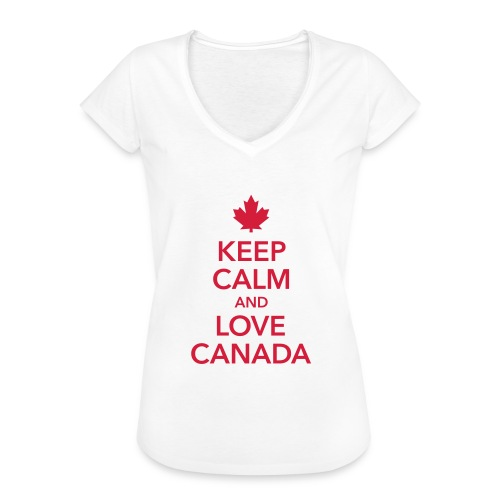 keep calm and love Canada Maple Leaf Kanada - Women's Vintage T-Shirt