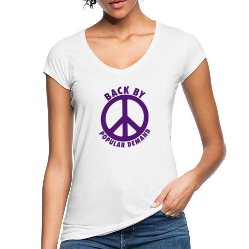 Back by popular demand - Frauen Vintage T-Shirt