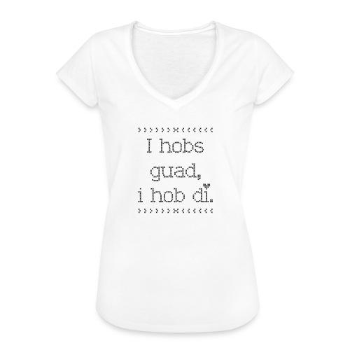 Vorschau: I hobs guad i hob di - Frauen Vintage T-Shirt