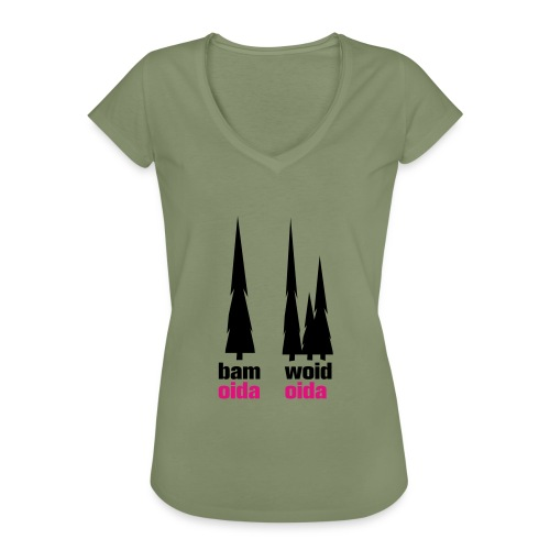 bam oida - woid oida - Frauen Vintage T-Shirt