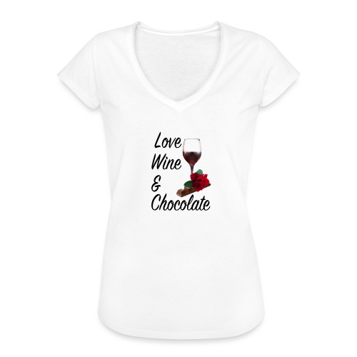Love, wine & chocolate - Frauen Vintage T-Shirt