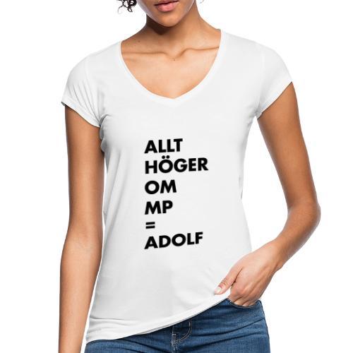 Allt höger om MP = Adolf - Vintage-T-shirt dam