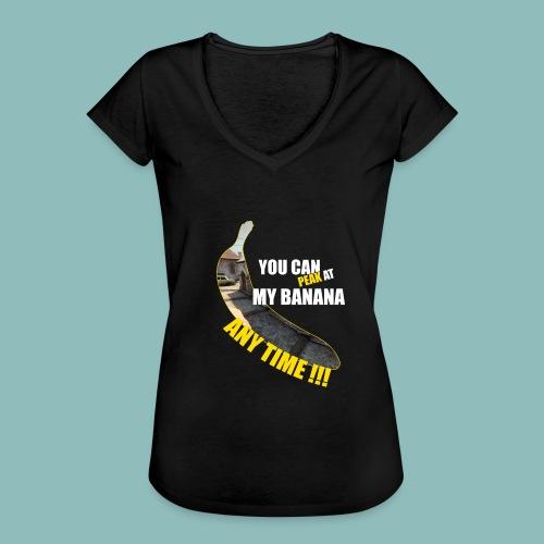 Peak my banana! - Frauen Vintage T-Shirt