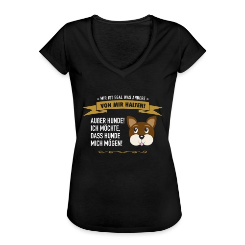 Hauptsache Hundeliebe! - Frauen Vintage T-Shirt