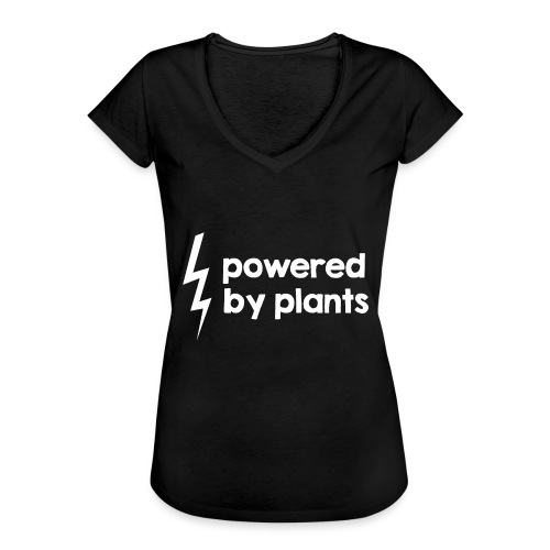 Powered by plants #2 - Frauen Vintage T-Shirt