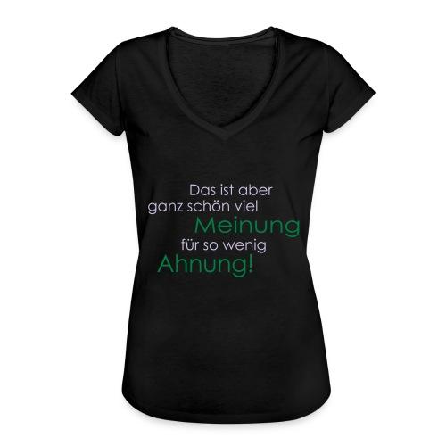 Das ist aber ganz schön viel Meinung - Frauen Vintage T-Shirt