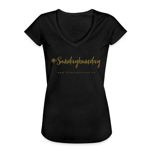 #Sundaybumday - GOLD - Frauen Vintage T-Shirt