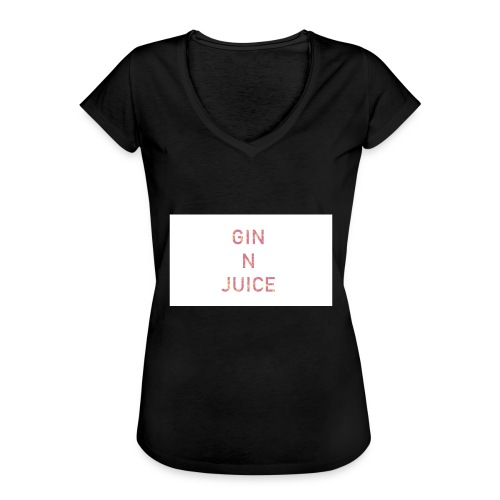 Gin n juice geschenk geschenkidee - Frauen Vintage T-Shirt