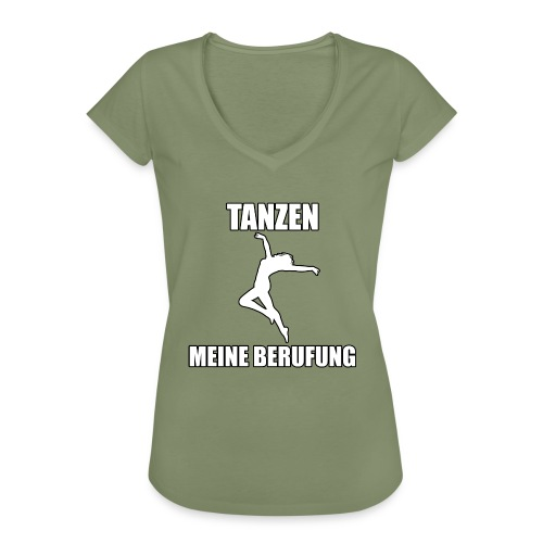 MEINE BERUFUNG Tanzen - Frauen Vintage T-Shirt