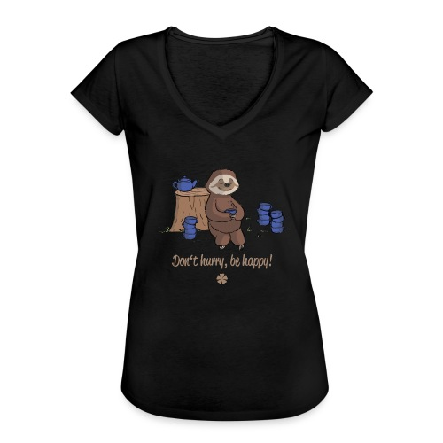 Sloth chills Do not hurry, be happy :) - Women's Vintage T-Shirt