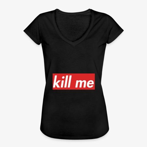 kill me - Women's Vintage T-Shirt