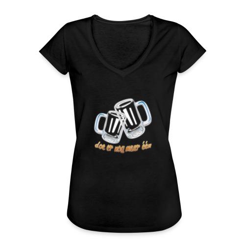 Doe er nog maar een Shirt png - Vrouwen Vintage T-shirt