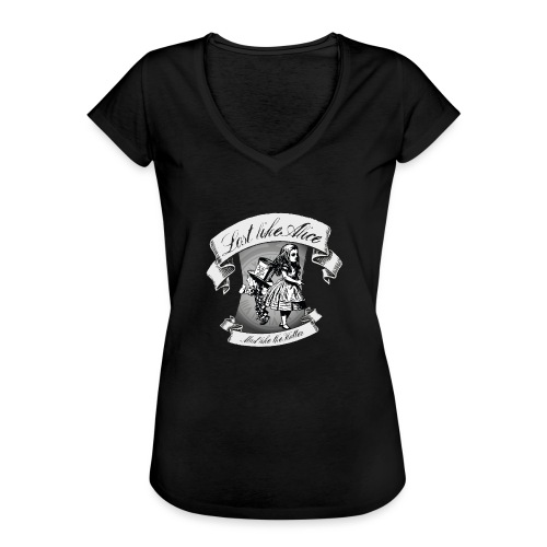 Lost like Alice, Mad like the Hatter - Women's Vintage T-Shirt