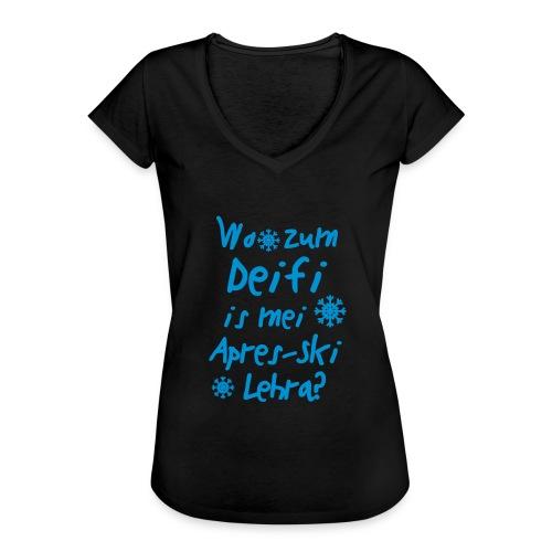 Wintershirt Wo zum Deifi is mei ApresSki Lehra? - Frauen Vintage T-Shirt
