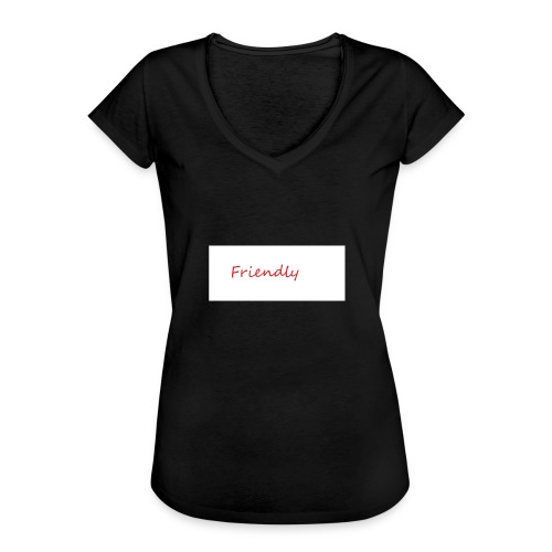 Friendly - Frauen Vintage T-Shirt