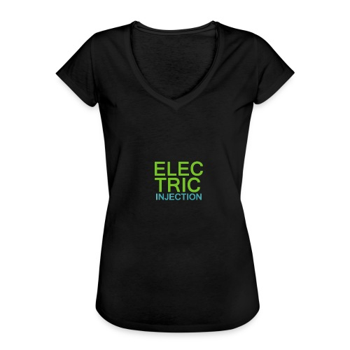 ELECTRIC INJECTION basic - Frauen Vintage T-Shirt