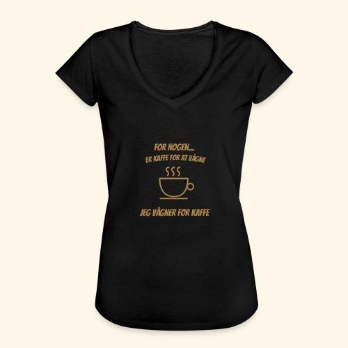 Jeg vågner for kaffe - Dame vintage T-shirt