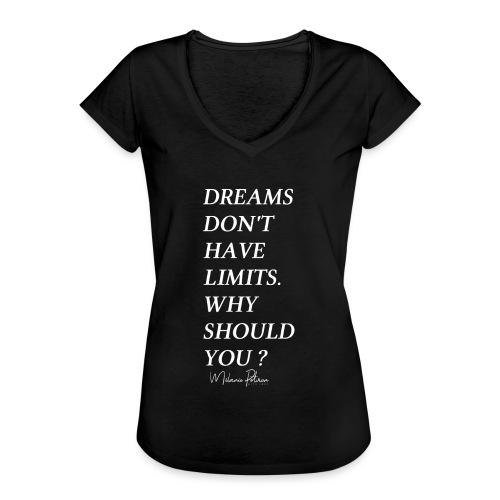 DREAMS DON'T HAVE LIMITS - T-shirt vintage Femme