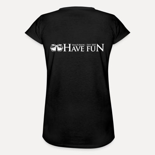 Logo Have Fun Malfurion - Frauen Vintage T-Shirt