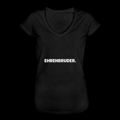 EHRENBRUDER-White - Frauen Vintage T-Shirt