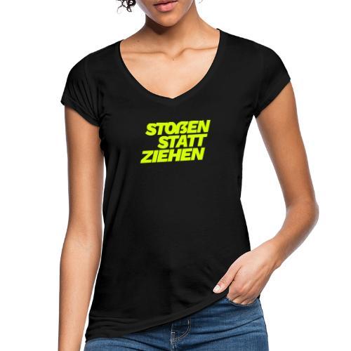 stossen statt ziehen - Women's Vintage T-Shirt