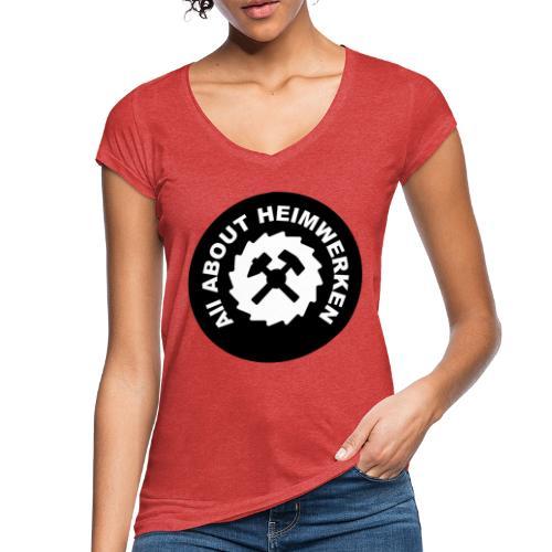 ALL ABOUT HEIMWERKEN - LOGO - Frauen Vintage T-Shirt