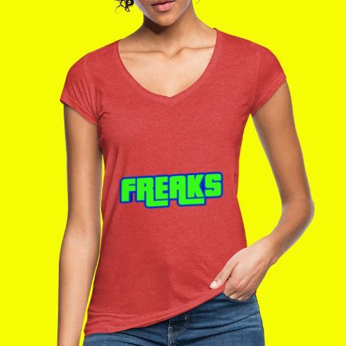 YOU FREAKS - Frauen Vintage T-Shirt