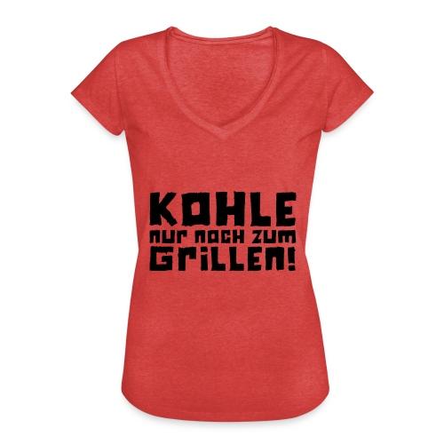 Kohle nur noch zum Grillen - Logo - Frauen Vintage T-Shirt