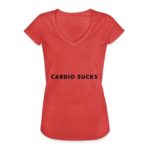 Cardio Sucks - Frauen Vintage T-Shirt