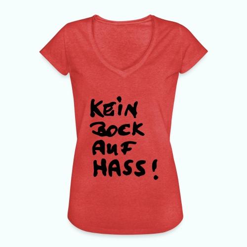 kein bock auf hass - Frauen Vintage T-Shirt