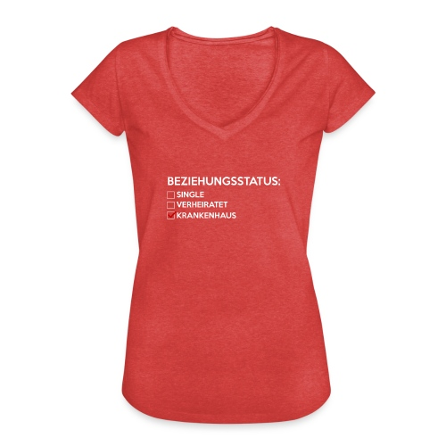 Beziehungsstatus - Krankenhaus - Frauen Vintage T-Shirt