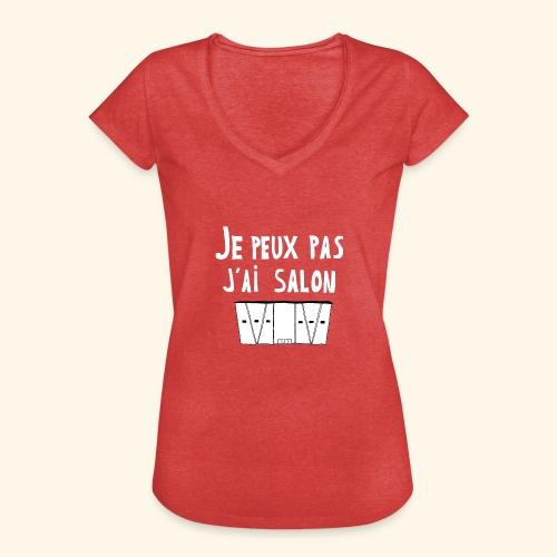 Je Peux pas j ai salon - T-shirt vintage Femme