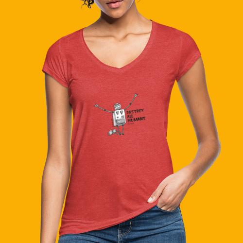 Dat Robot: Happy To Destroy Light - Vrouwen Vintage T-shirt